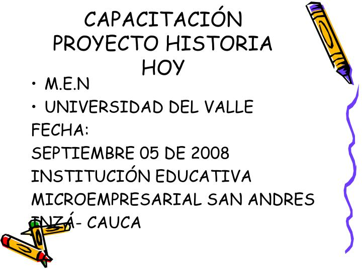 CAPACITACIÓN PROYECTO HISTORIA HOY