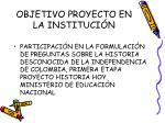 objetivo proyecto en la instituci n