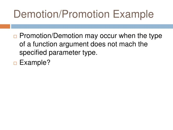Demotion/Promotion Example