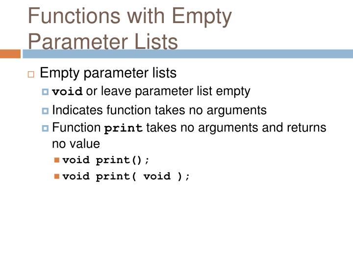 Functions with Empty Parameter Lists