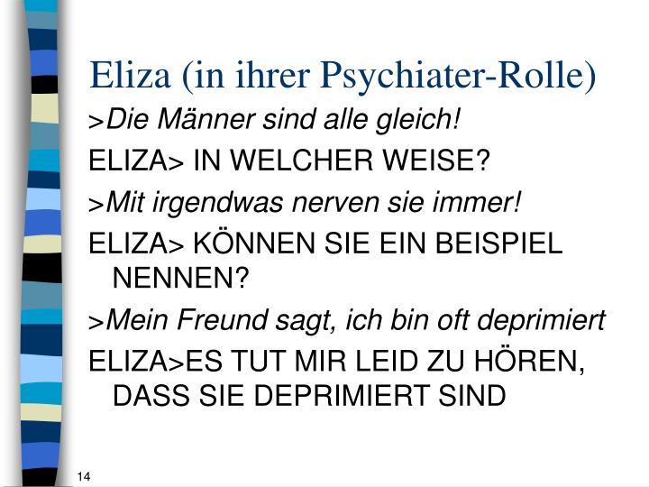 Eliza (in ihrer Psychiater-Rolle)
