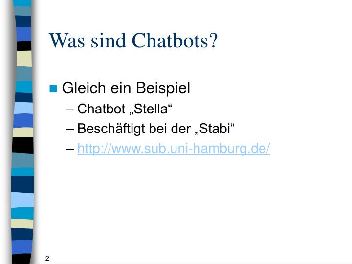 Was sind Chatbots?