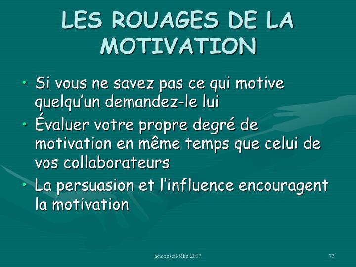 LES ROUAGES DE LA MOTIVATION