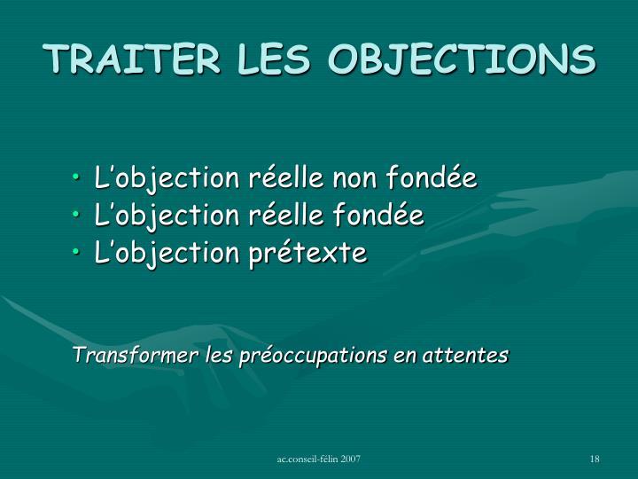 TRAITER LES OBJECTIONS