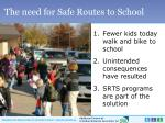 the need for safe routes to school