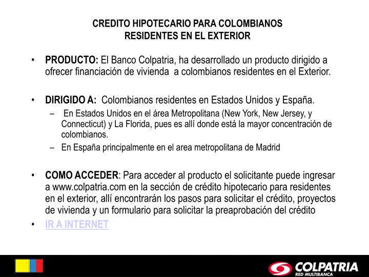 CREDITO HIPOTECARIO PARA COLOMBIANOS