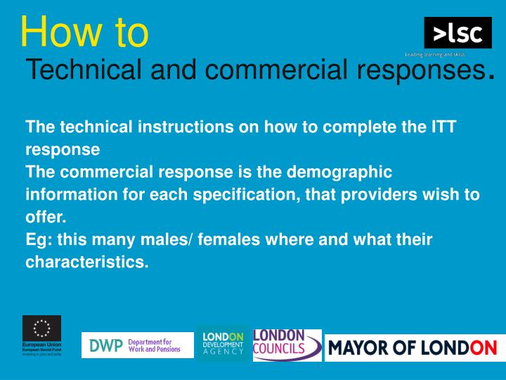 Technical and commercial responses