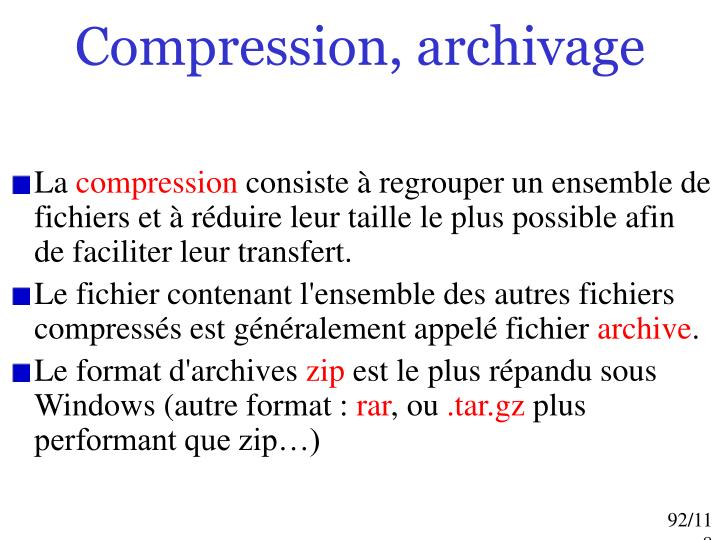 Compression, archivage