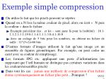 exemple simple compression