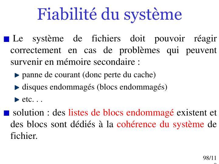 Fiabilité du système