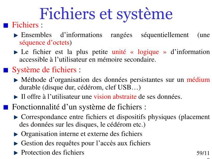 Fichiers et système