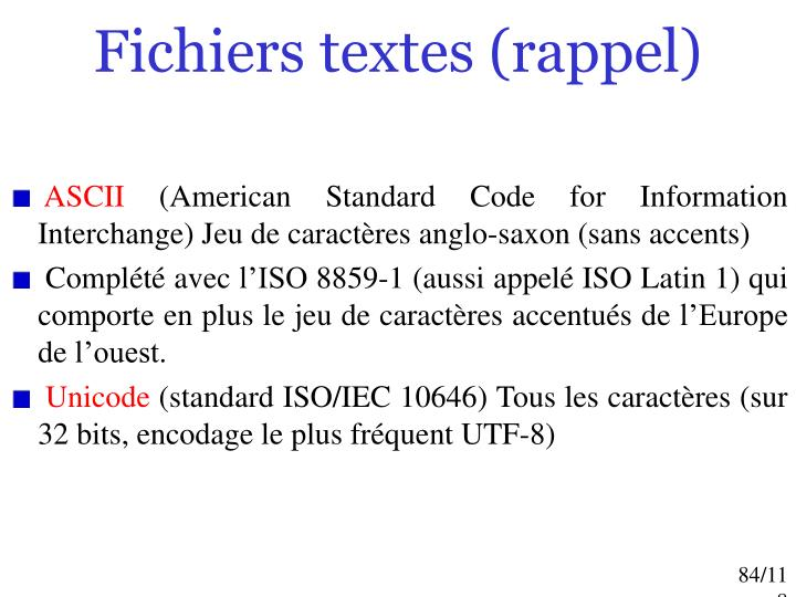 Fichiers textes (rappel)