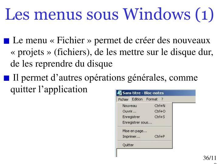 Les menus sous Windows (1)