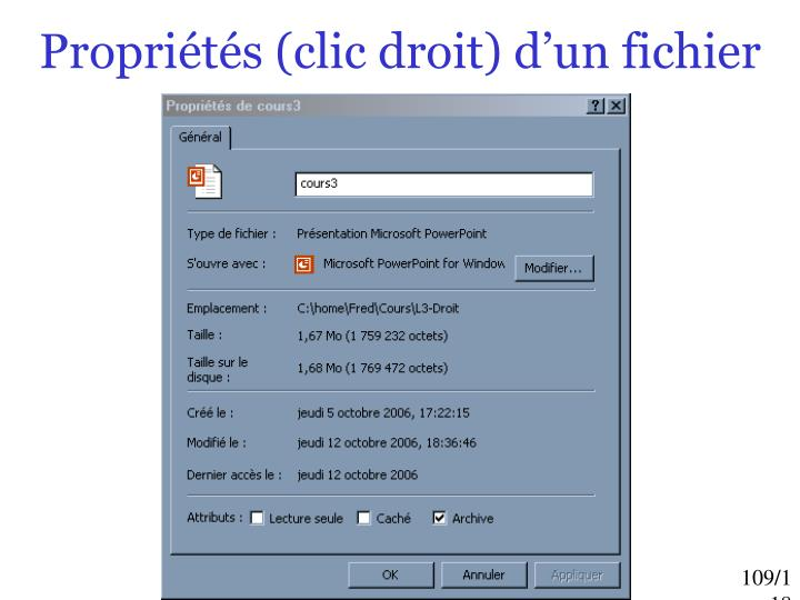 Propriétés (clic droit) d'un fichier
