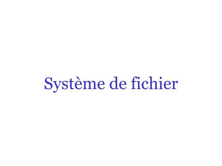 Système de fichier