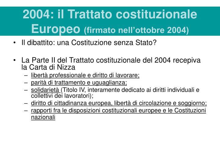 2004: il Trattato costituzionale Europeo