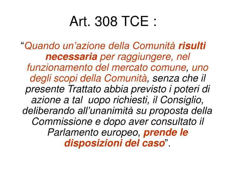 Art. 308 TCE :