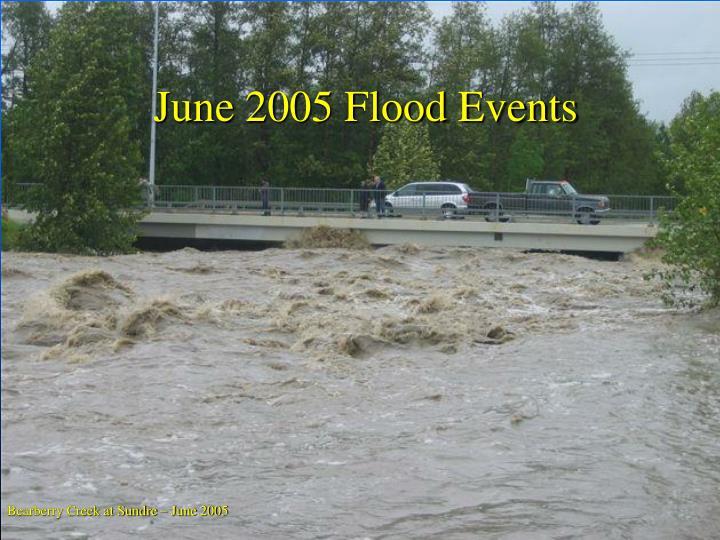 June 2005 Flood Events