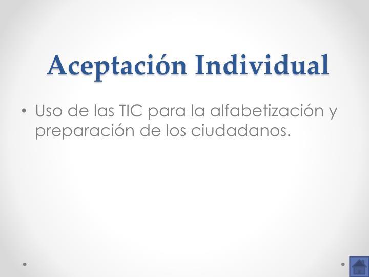 Aceptación Individual