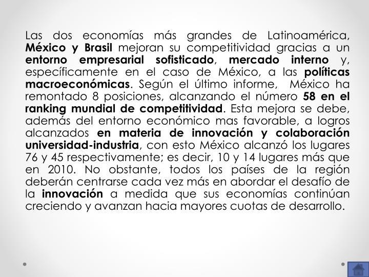 Las dos economías más grandes de Latinoamérica,