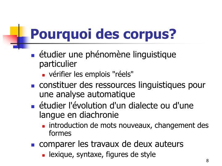 Pourquoi des corpus?