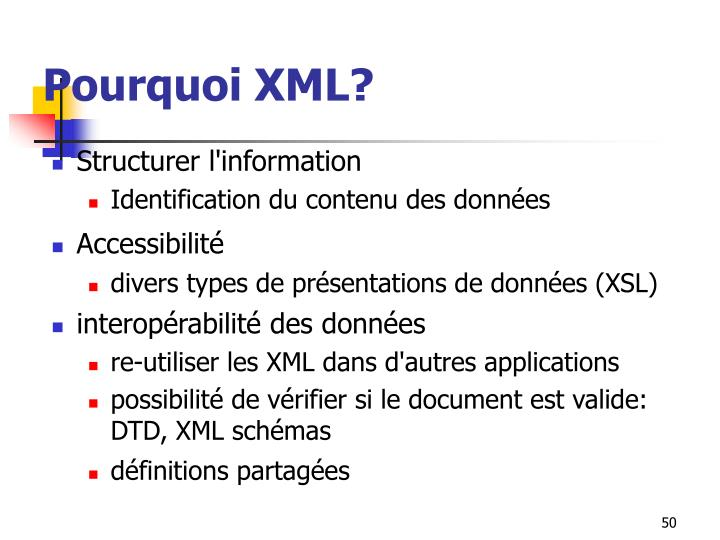 Pourquoi XML?