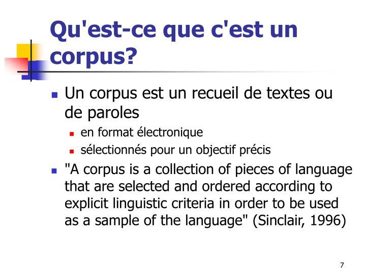 Qu'est-ce que c'est un corpus?