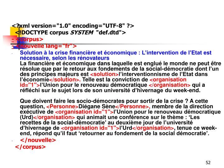 """<?xml version=""""1.0"""" encoding=""""UTF-8"""" ?>"""