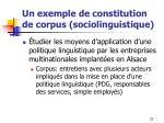 un exemple de constitution de corpus sociolinguistique