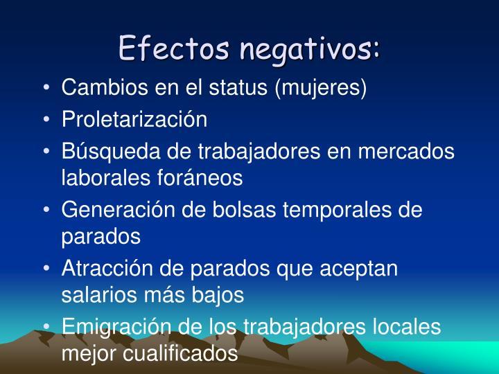 Efectos negativos: