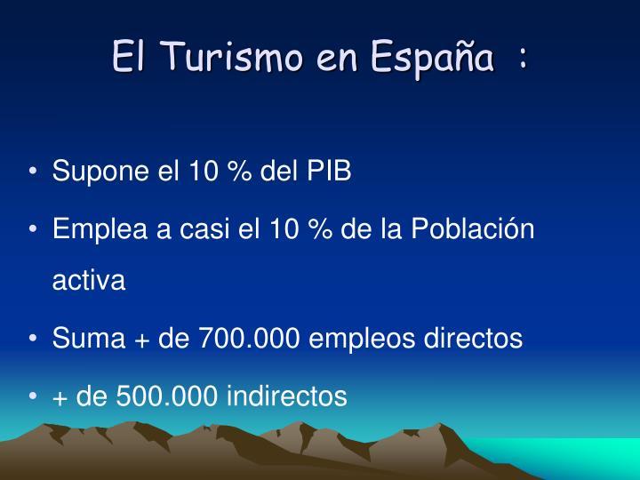 El Turismo en Espaa  :