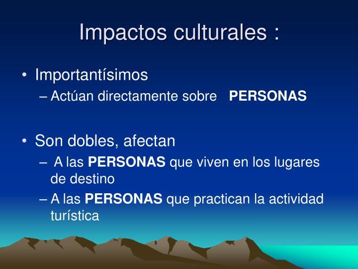 Impactos culturales :