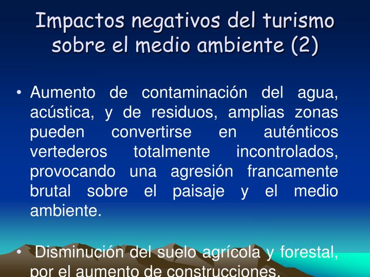 Impactos negativos del turismo sobre el medio ambiente (2)