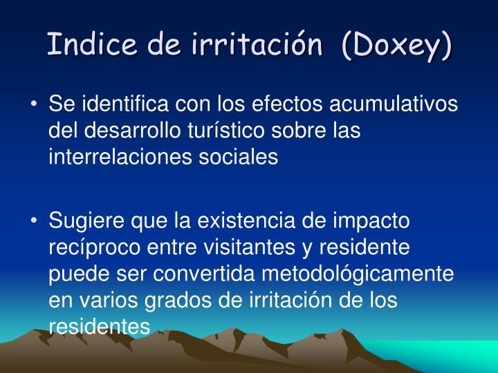 Indice de irritacin  (Doxey)