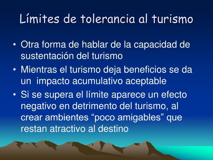 Lmites de tolerancia al turismo