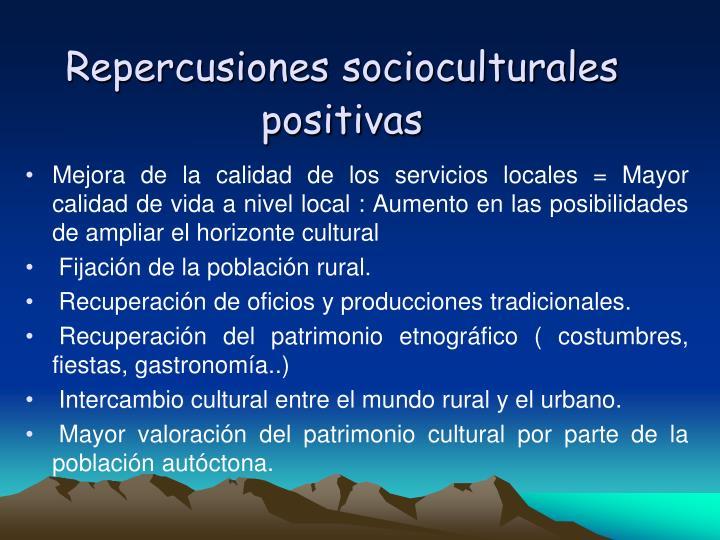 Repercusiones socioculturales positivas