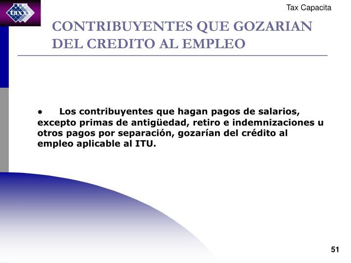 CONTRIBUYENTES QUE GOZARIAN DEL CREDITO AL EMPLEO