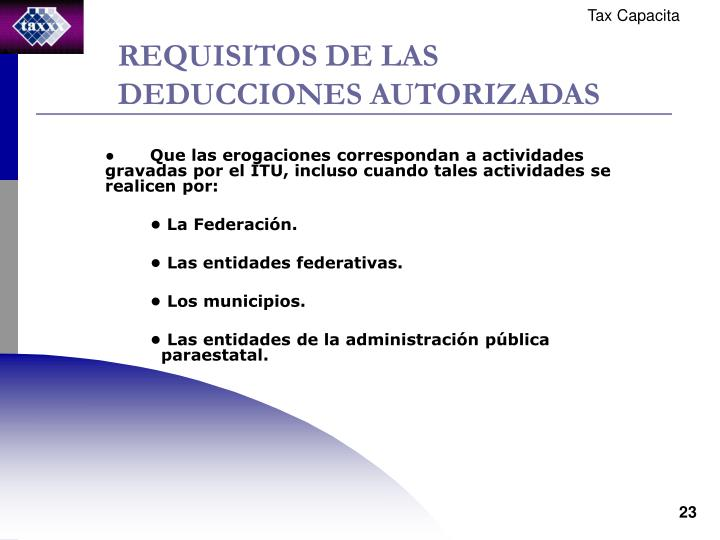 REQUISITOS DE LAS DEDUCCIONES AUTORIZADAS