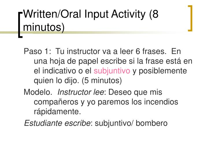 Written/Oral Input Activity (8 minutos)