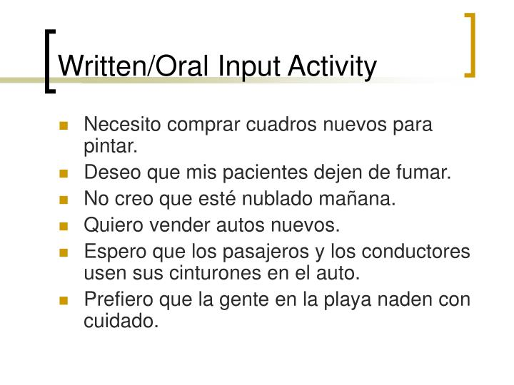 Written/Oral Input Activity