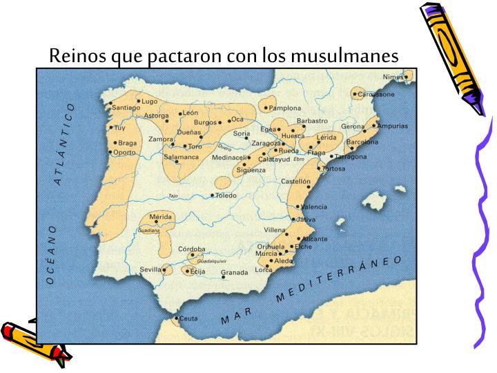 Reinos que pactaron con los musulmanes
