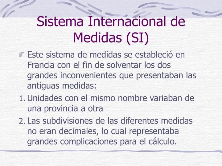 Sistema Internacional de Medidas (SI)