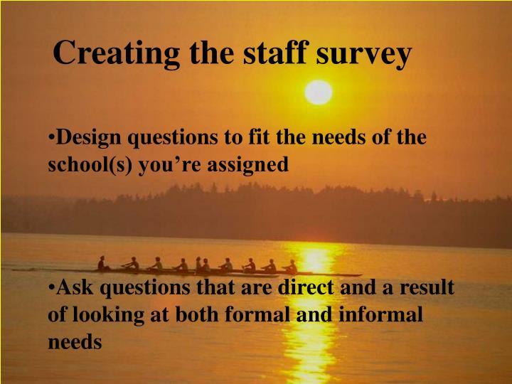 Creating the staff survey