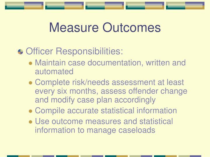 Measure Outcomes
