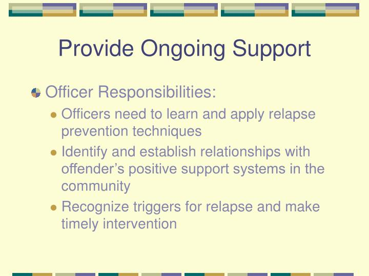 Provide Ongoing Support