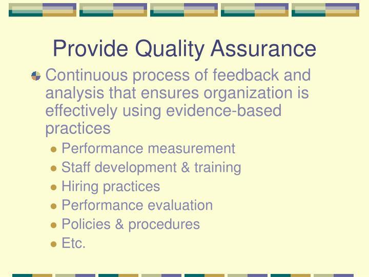 Provide Quality Assurance