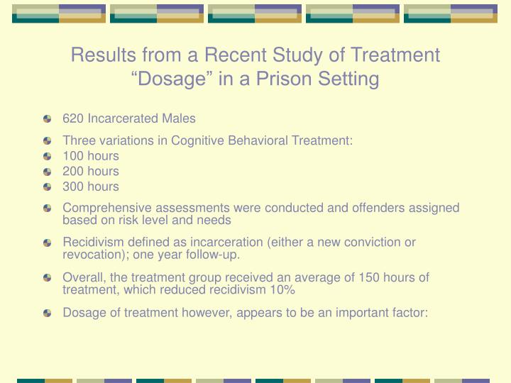"""Results from a Recent Study of Treatment """"Dosage"""" in a Prison Setting"""