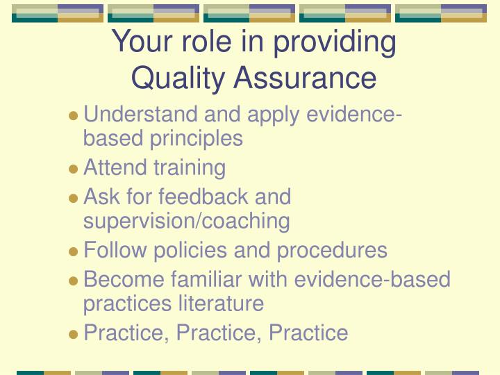 Your role in providing