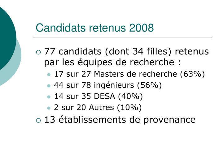 Candidats retenus 2008