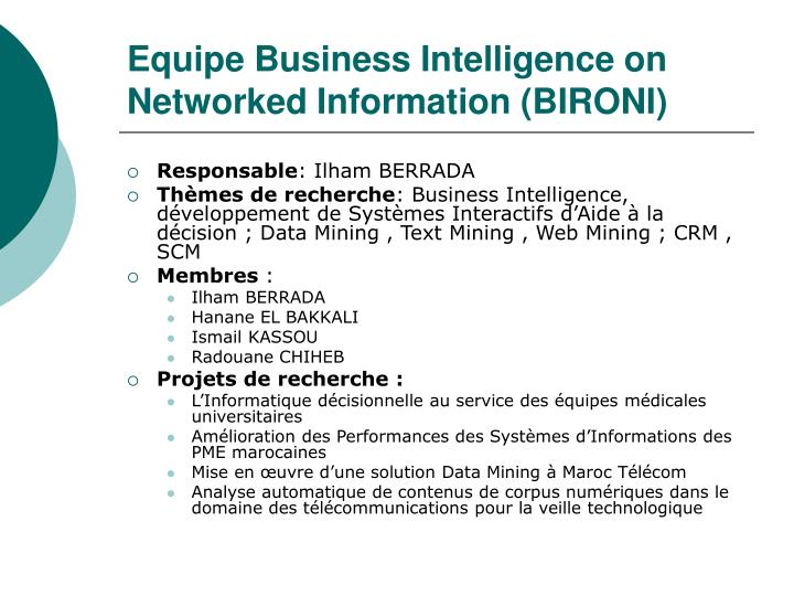 Equipe Business Intelligence on Networked Information (BIRONI)